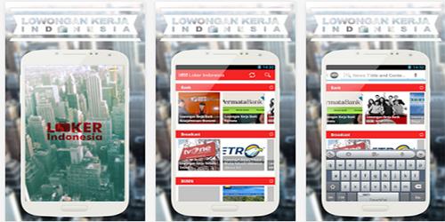 8 Aplikasi Android Untuk Para Pencari Kerja: Lowongan Kerja indonesia