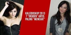 7 Insiden Artis Paling Mencuat Tahun 2013