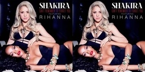 Bocoran Lagu Shakira feat Rihanna Can't Remember to Forget You