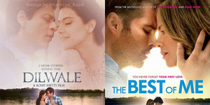 Poster Film Dilwale Jiplak Poster Film Hollywood 'The Best of Me'?